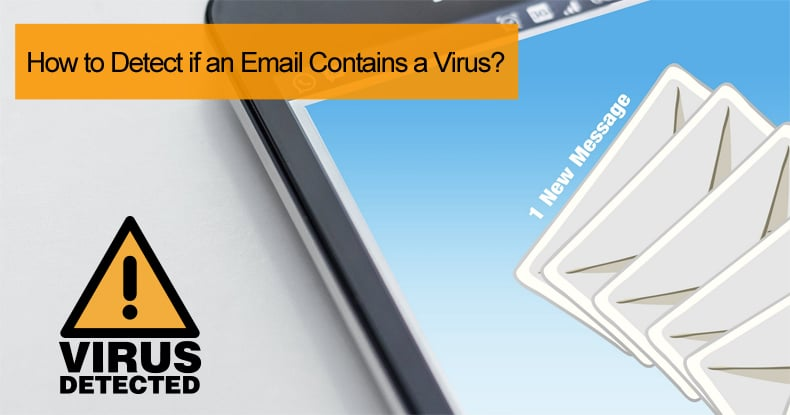 how to detect email viruses